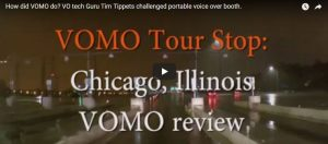How did VOMO do VO tech Guru Tim Tippets challenged portable voice over booth