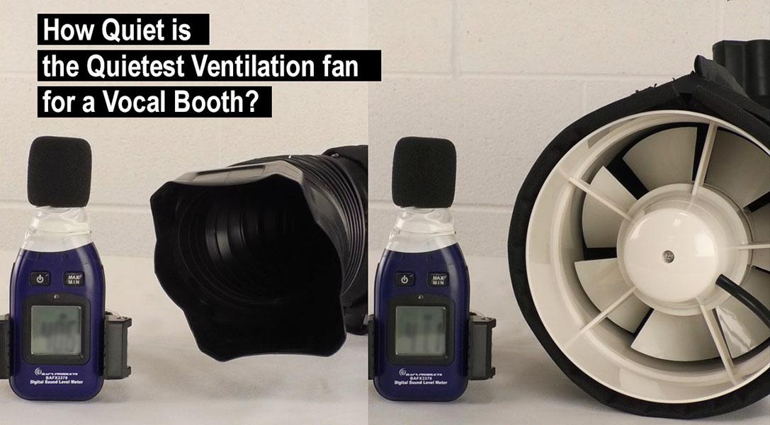 Quiet Ventilation fan demo