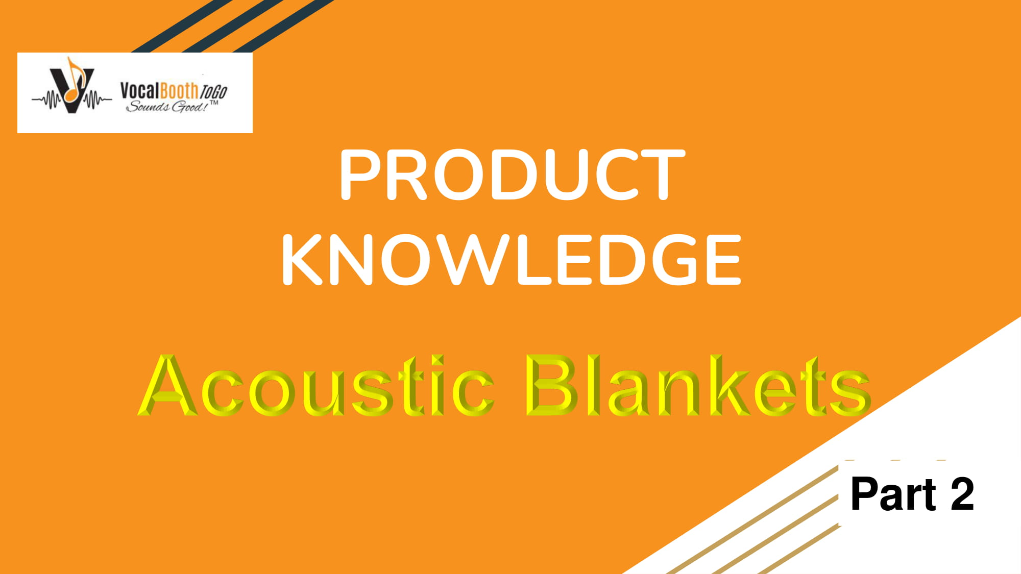 Product Knowlege Acoustic Blankets
